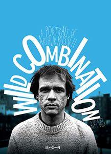 Wild Combination: Portrait Of Arthur Russell