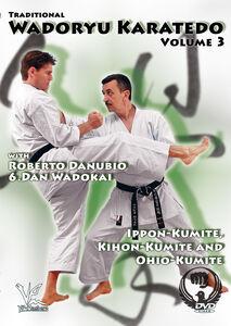 Traditional Wadoryu Karate-Do, Vol. 3: Kumite And More