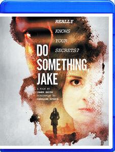 Do Something, Jake