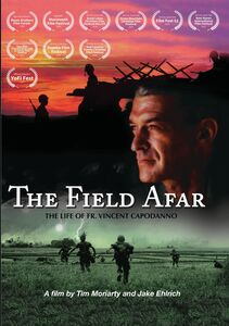The Field Afar: The Life Of Fr. Vincent Capodanno