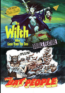 The Witch Who Came From The Sea/ The Bat People