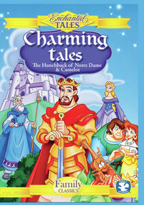 Charming Tales: Hunchback Of Notre Dame And Camelot