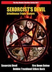 Sexorcist's Devil: Grindhouse Triple Feature