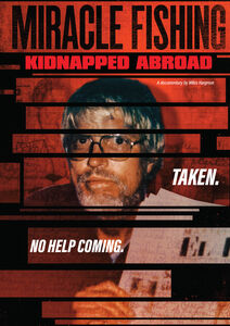Miracle Fishing: Kidnapped Abroad