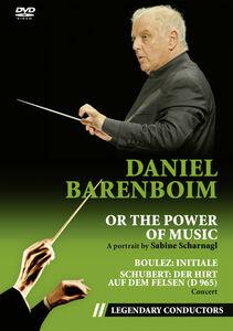 Daniel Barenboim Or The Power Of Music (Legendary Conductors)
