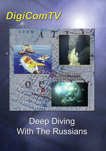 Deep Diving With The Russians