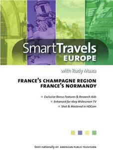 Smart Travels Europe With Rudy Maxa: France's ChampagneRegion /  Normandy