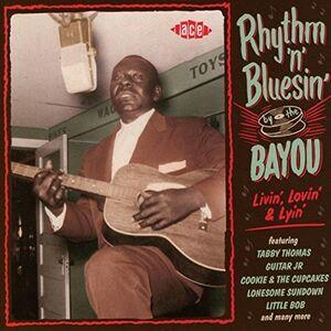 Rhythm 'N' Bluesin' By The Bayou Livin' (Various Artists) [Import]