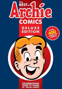 BEST OF ARCHIE COMICS BOOK 1 DELUXE EDITION