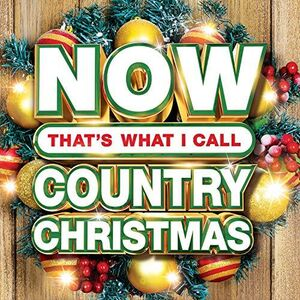 Now Country Christmas (Various Artists)