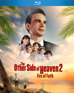 Other Side Of Heaven: 2 Fire Of Faith
