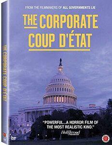 Corporate Coup d'Etat