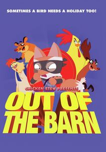 Chicken Stew 10: Out Of The Barn