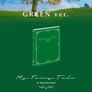 My Fairytale in Switzerland (Green Version) (Incl. 200pg Booklet, 12 xPhotocard Set, Folded Poster + DVD) [Import]