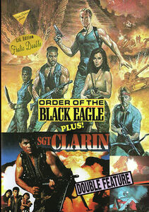Order Of The Black Eagle/ Sgt. Clarin Bullet For Your Head