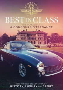 Best in Class: The Making of Concours D'Elegance