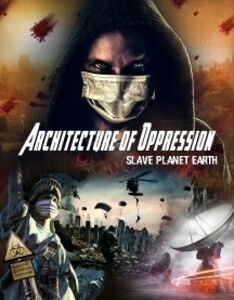 Architecture Of Oppression: Slave Planet Earth