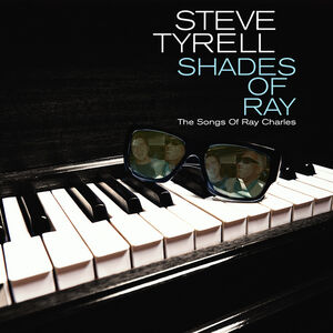 Shades Of Ray: The Songs Of Ray Charles