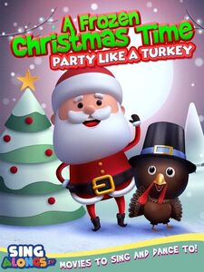 A Frozen Christmas Dance: Party Like A Turkey