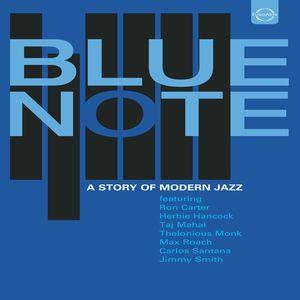 Blue Note: Story of Modern Jazz