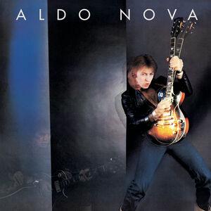 Aldo Nova [Expanded Edition] [Remastered] [Bonus Track]