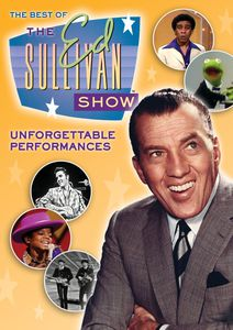 Ed Sullivan: The Best of the Ed Sullivan Show