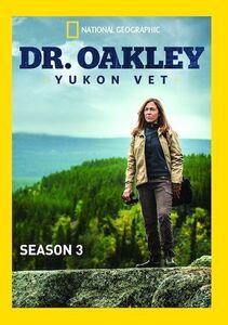Dr. Oakley, Yukon Vet: Season 3