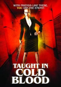 Taught in Cold Blood