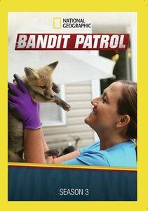 Bandit Patrol: Season 3