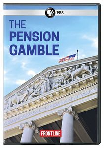 Frontline: The Pension Gamble