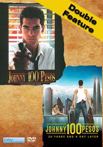 Double Feature: Johnny 100 Pesos & Johnny 100 Pesos: 20 Years and a  Day Later