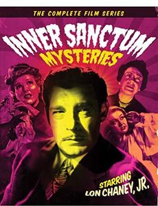 Inner Sanctum Mysteries: The Complete Film Series
