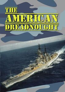 The American Dreadnought