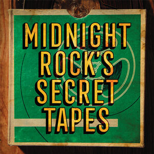 Midnight Rock's Secret Tapes /  Various