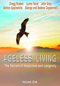 Ageless Living: Volume One