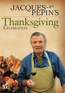 Jacques Pepin's Thanksgiving Celebration