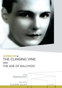 The Clinging Vine /  The Age of Ballyhoo