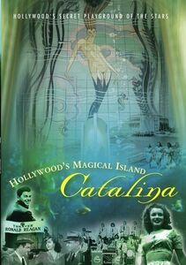 Hollywood's Magical Island: Catalina