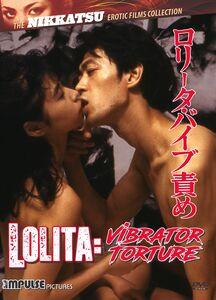 Lolita: Vibrator Torture (The Nikkatsu Erotic Films Collection)