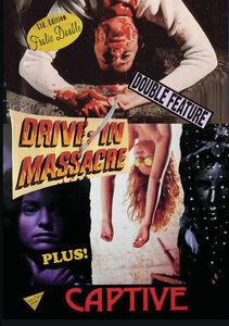 Drive In Massacre/ Captive