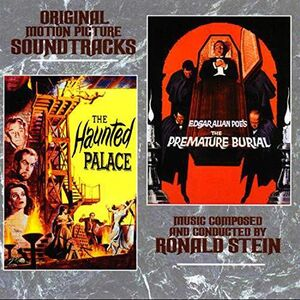 The Haunted Palace /  The Premature Burial (Original Motion Picture Soundtracks)