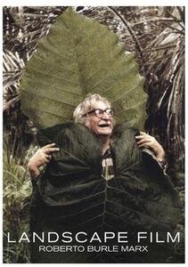 Landscape Film: Roberto Burle Marx
