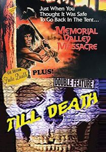Memorial Valley Massacre/ Till Death