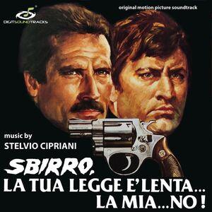 Sbirro La Tua Legge E Lenta La Mia No (Original Soundtrack)
