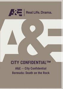 A&E - City Confidential Bermuda: Death On The Rock