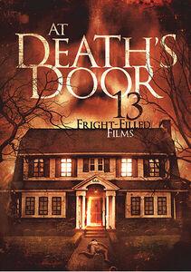 At Death's Door: 13 Fright Filled Films