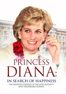 Princess Diana: In Search of Happiness