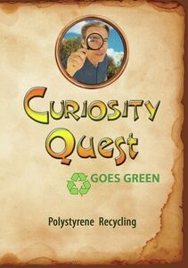 Curiosity Quest Goes Green: Polystryrene Recycling