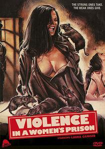 Violence in a Women's Prison (aka Caged Women, Emanuelle in Hell)