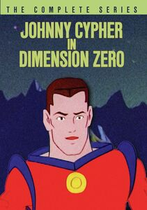 Johnny Cypher in Dimension Zero: The Complete Series